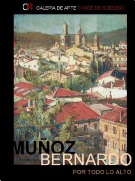 Muñoz Bernardo. Por todo lo alto