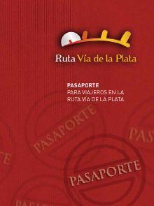 Pasaporte Ruta de la Plata. Foto www.rutadalaplata.com